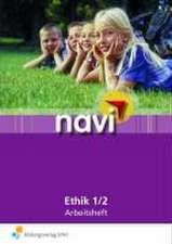 Navi - Ethik. Arbeitsheft 1/2