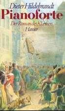 Pianoforte oder Der Roman des Klaviers im 19. Jahrhundert