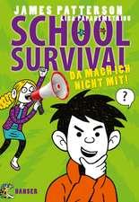 School Survival 03 - Da mach ich nicht mit!