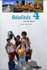 Realites 4. Nouvelle Edition. Carnet d'activites