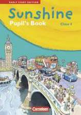 Sunshine - Early Start Edition 4. Pupil's Book
