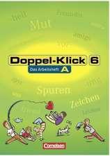 Doppel-Klick - Allgemeine Ausgabe, Nord, Nordrhein-Westfalen. 6. Schuljahr. Arbeitsheft A mit Lösungen