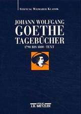 Johann Wolfgang Goethe: Tagebücher: Band II,1 Text (1790–1800)