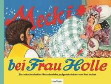 Mecki bei Frau Holle