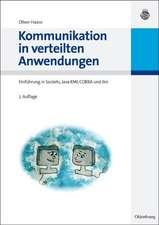 Kommunikation in verteilten Anwendungen: Einführung in Sockets, Java RMI, CORBA und Jini