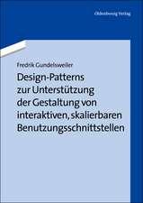 Design-Patterns zur Unterstützung der Gestaltung von interaktiven, skalierbaren Benutzungsschnittstellen