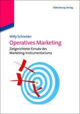 Operatives Marketing: Zielgerichteter Einsatz des Marketing-Instrumentariums