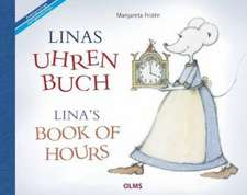 Linas Uhrenbuch /  Lina's Book of Hours