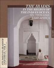 The Ibadis in the Region of the Indian Ocean. Section One: East Africa