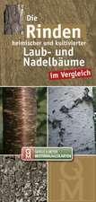 Die Rinden heimischer und kultivierter Laub- und Nadelbäume im Vergleich