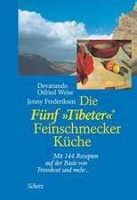 """Die Fünf """"Tibeter""""® Feinschmecker Küche"""