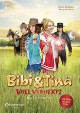 Bibi und Tina. Voll verhext. Das Buch zum Film 2