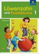 Löwenzahn und Pusteblume. Leselernbuch B