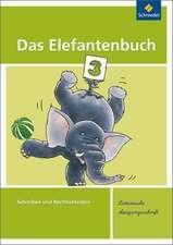 Das Elefantenbuch. Arbeitsheft. Lateinische Ausgangsschrift