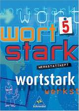 Wortstark. Werkstattheft 5