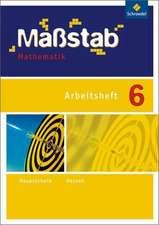 Maßstab Mathematik 6. Arbeitsheft. Hessen