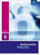 Mathematik heute 6. Schülerband. Sachsen-Anhalt