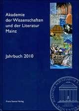 Akademie der Wissenschaften und der Literatur Mainz - Jahrbuch 2010