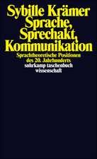 Sprache, Sprechakt, Kommunikation