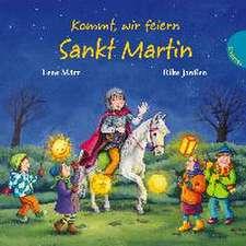 Kommt, wir feiern Sankt Martin