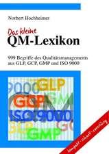 Das kleine QM–Lexikon