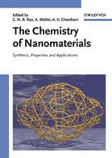 The Chemistry of Nanomaterials: Synthesis, Properties and Applications 2 Volume Set