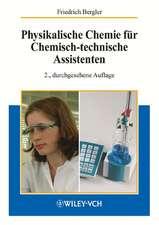 Physikalische Chemie für Chemisch–technische Assistenten
