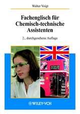 Fachenglisch für Chemisch–technische Assistenten
