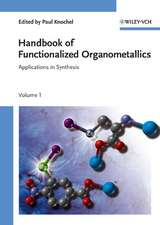 Handbook of Functionalized Organometallics: Applications in Synthesis 2 Volume Set