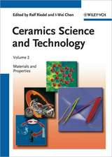 Ceramics Science and Technology, Volume 2: Materials and Properties