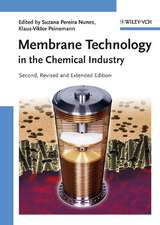 Membrane Technology: in the Chemical Industry