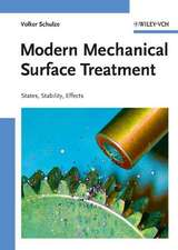Modern Mechanical Surface Treatment: States, Stability, Effects
