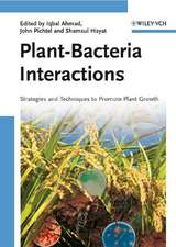 Plant–Bacteria Interactions: Strategies and Techniques to Promote Plant Growth