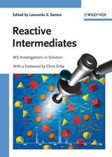 Reactive Intermediates: MS Investigations in Solution