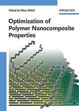 Optimization of Polymer Nanocomposite Properties