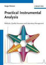 Practical Instrumental Analysis: Methods, Quality Assurance, and Laboratory Management