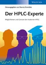 Der HPLC–Experte: Möglichkeiten und Grenzen der modernen HPLC