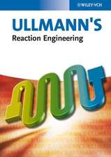 Ullmann′s Reaction Engineering, 2 Volume Set