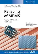 Reliability of MEMS: Testing of Materials and Devices