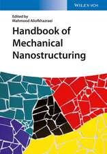 Handbook of Mechanical Nanostructuring: 2 Volume Set