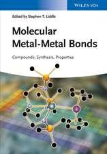 Molecular Metal–Metal Bonds: Compounds, Synthesis, Properties