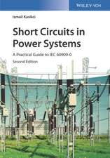 Short Circuits in Power Systems: A Practical Guide to IEC 60909–0
