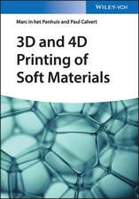 3D and 4D Printing of Soft Materials
