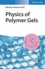 Physics of Polymer Gels