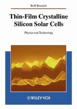Thin–Film Crystalline Silicon Solar Cells: Physics and Technology