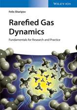 Rarefied Gas Dynamics: Fundamentals for Research and Practice