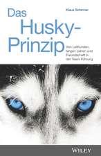Das Husky–Prinzip: Von Leithunden, langen Leinen und Freundschaft in der Team–Führung
