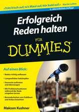 Erfolgreich Reden halten für Dummies