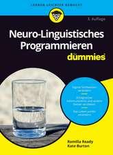Neuro–Linguistisches Programmieren für Dummies