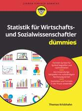 Statistik für Wirtschafts– und Sozialwissenschaftler für Dummies